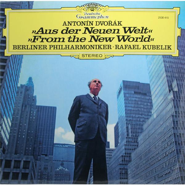 Dvorak - Aus Der Neuen Welt / From The New World