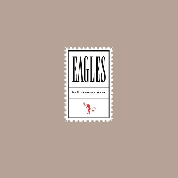 Eagles Eagles - Hell Freezes Over (2 LP) the eagles eagles the complete greatest hits 2 cd