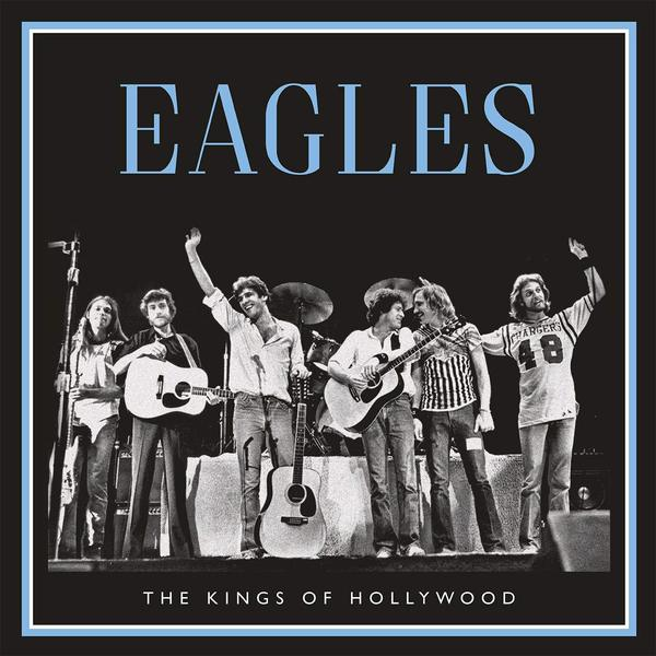 Eagles Eagles - Kings Of Hollywood (2 LP) the eagles eagles the complete greatest hits 2 cd