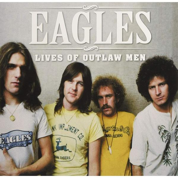 Eagles - Lives Of Outlaw Men (2 LP)