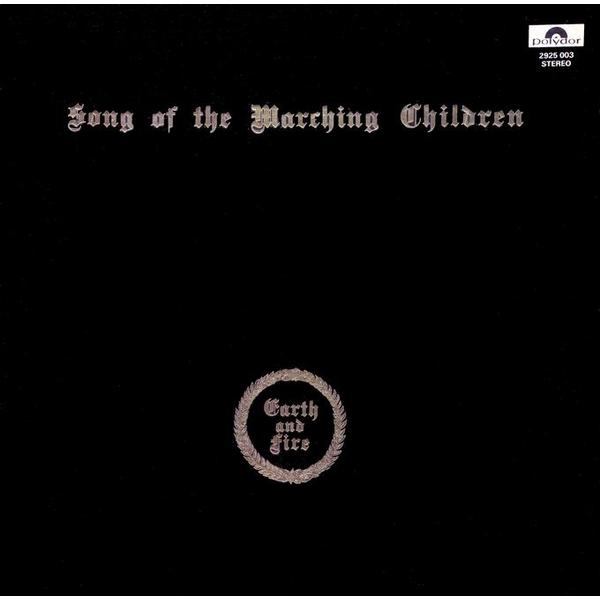 Earth And Fire Earth And Fire - Song Of The Marching Children the o jays earth wind and fire билл уизерс dj reverend p shelter m f s b билли пол гарольд мелвин the blue notes тайрон дэвис the legacy of soul 2 lp