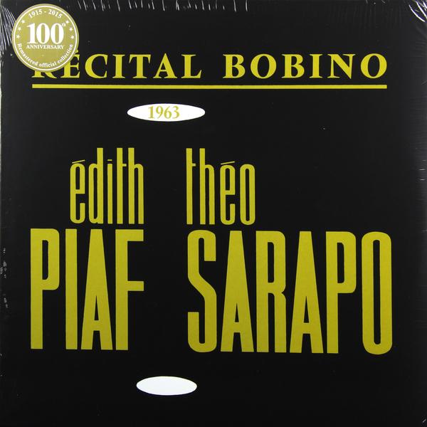 Edith Piaf Edith Piaf - Bobino 1963 Piaf Et Sarapo edith piaf 200 легендарных песен часть 1 компакт диск mp3 rmg