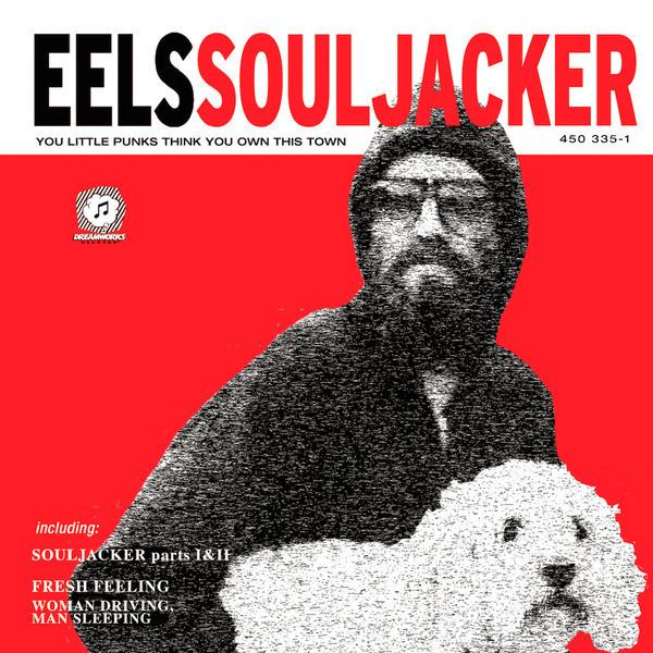 EELS EELS - Souljacker eels eels electro shock blues