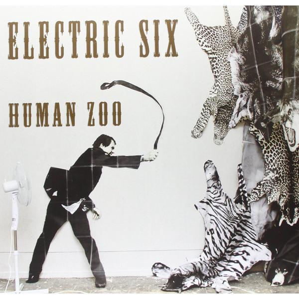 Electric Six Electric Six - Human Zoo six god 180ml