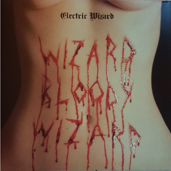 Electric Wizard Electric Wizard - Wizard Bloody Wizard the wizard