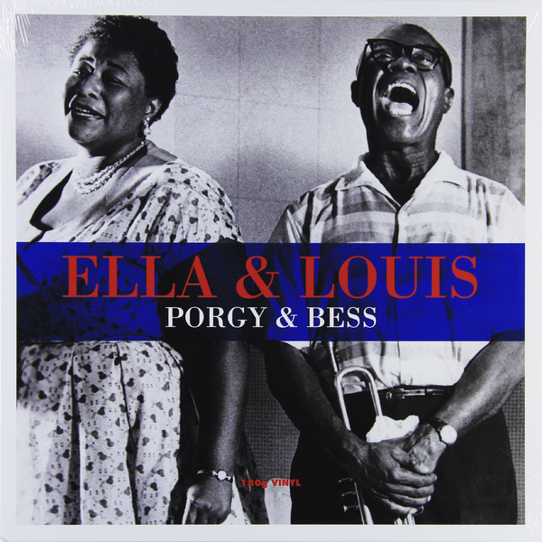Ella Fitzgerald Louis Armstrong Ella Fitzgerald Louis Armstrong - Porgy bess (180 Gr) луи армстронг louis armstrong louis and the good book