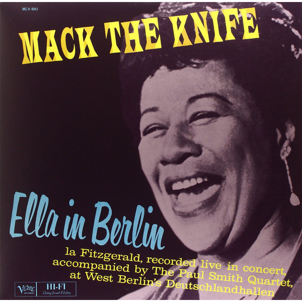 Ella Fitzgerald Ella Fitzgerald - Mack The Knife: Ella In Berlin blanchard amy ella the four corners abroad