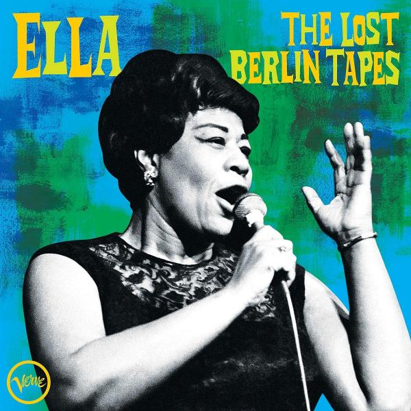 Ella Fitzgerald - The Lost Berlin Tapes (2 LP)