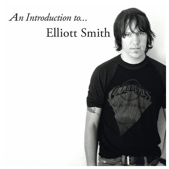Elliott Smith Elliott Smith - An Introduction To Elliott Smith an introduction to behavioral economics