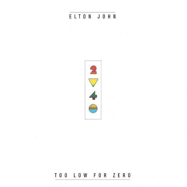 Elton John Elton John - Too Low For Zero elton john wiesbaden