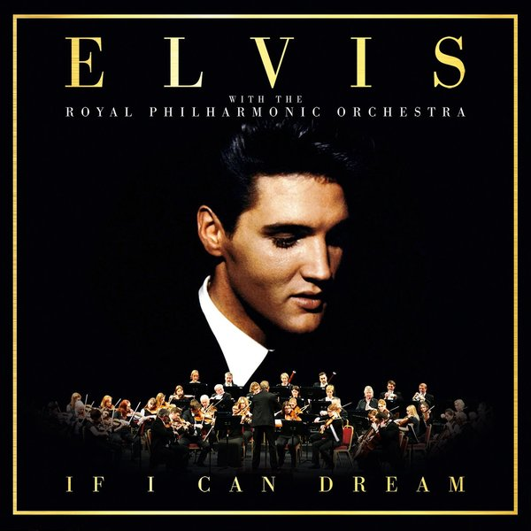 Elvis Presley Elvis Presley - If I Can Dream (2 Lp+cd) elvis presley elvis presley royal philharmonic orchestra the wonder of you 2 lp cd
