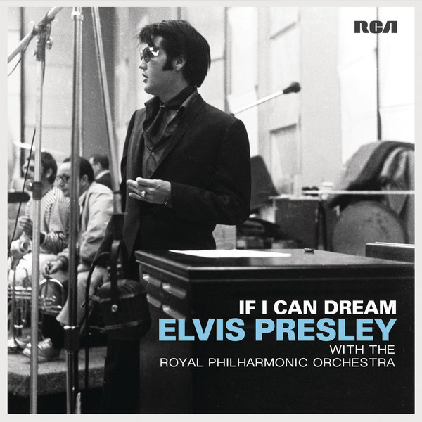 Elvis Presley Elvis Presley - If I Can Dream: Elvis Presley With The Royal Philharmonic Orchestra (2 LP) elvis experience braunschweig