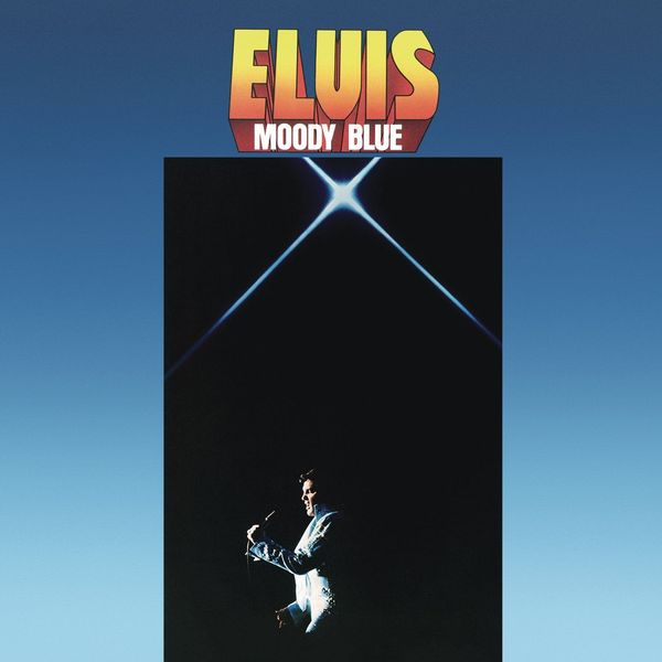 Elvis Presley - Moody Blue (40th Anniversary)