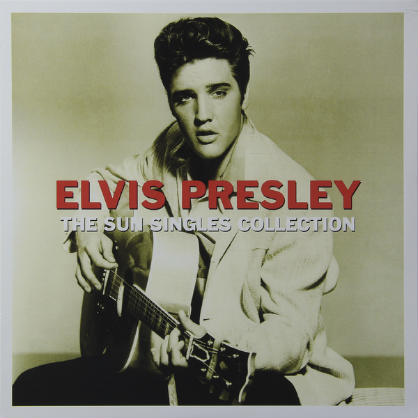 Elvis Presley Elvis Presley - The Sun Singles Collection