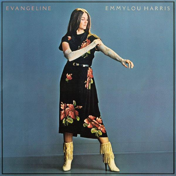 Emmylou Harris Emmylou Harris - Evangeline виниловая пластинка parton dolly ronstadt linda harris emmylou trio ii original album