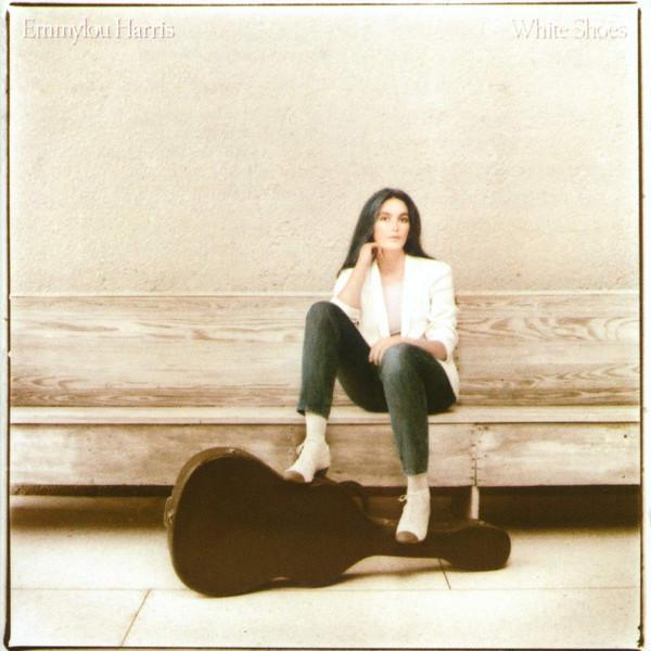 Emmylou Harris - White Shoes