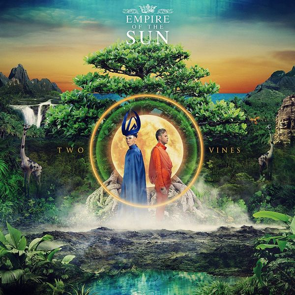 Empire Of The Sun Empire Of The Sun - Two Vines empire of things