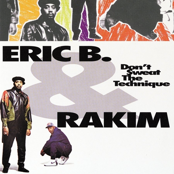 Eric B Rakim - Dont Sweat The Technique (2 LP)
