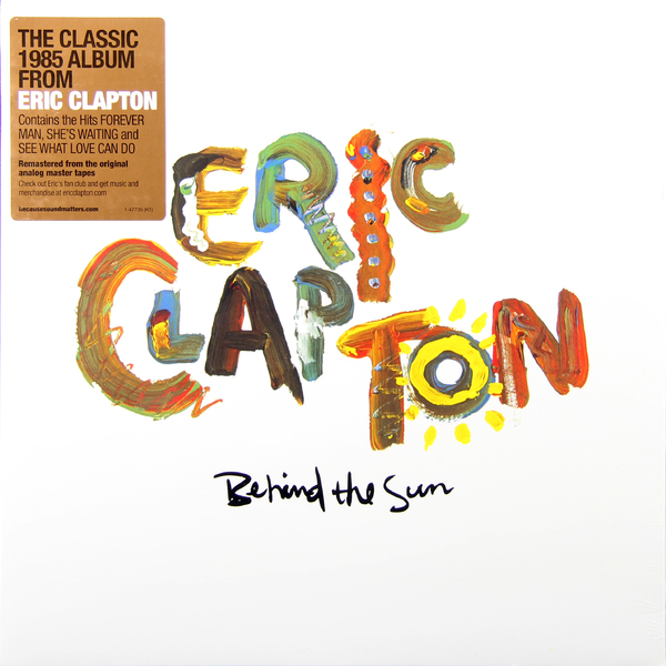 Eric Clapton Eric Clapton - Behind The Sun (2 LP) цены онлайн