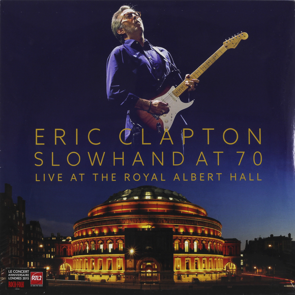 Eric Clapton Eric Clapton - Slowhand At 70: Live At The Royal Albert Hall (3 Lp+dvd) eric clapton eric clapton slowhand at 70 live at the royal albert hall 3 lp dvd