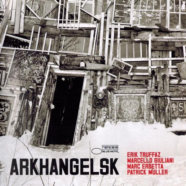 Erik Truffaz Erik Truffaz - Arkhangelsk (2 LP) erik tohvri kaamos