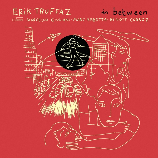 Erik Truffaz Erik Truffaz - In Between (2 LP) the taste of home cooking cold dishes stir fried dishes and soup chinese home recipes book chinese edition step by step