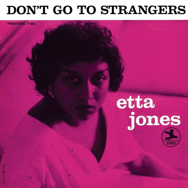 Etta Jones Etta Jones - Don't Go To Strangers etta jones always in our hearts