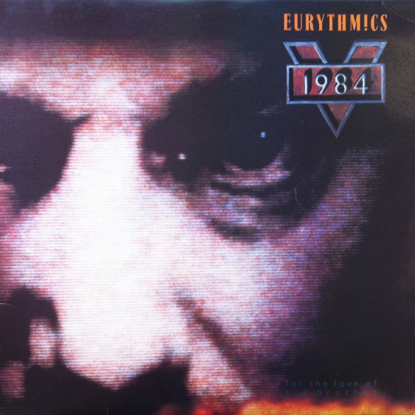 Eurythmics Eurythmics - 1984 (for The Love Of Big Brother) (colour)