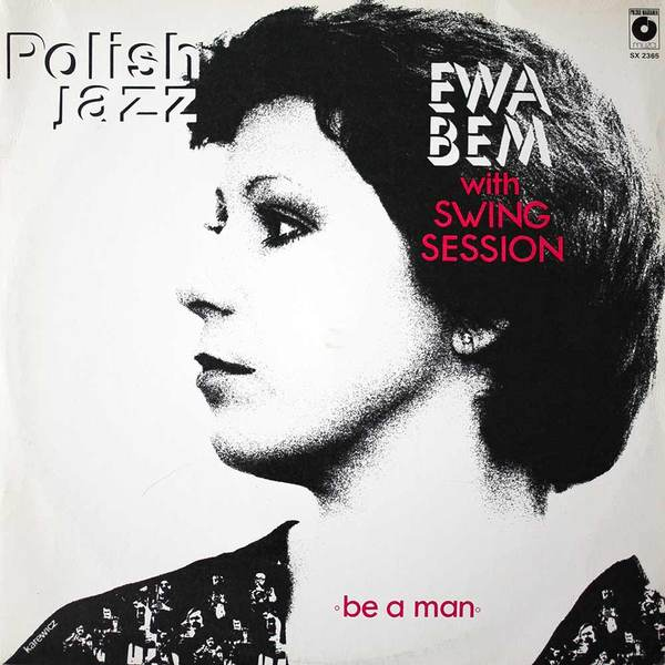 Ewa Bem With Swing Session - Be A Man (180 Gr)
