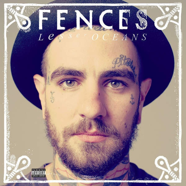 Fences - Lesser Oceans