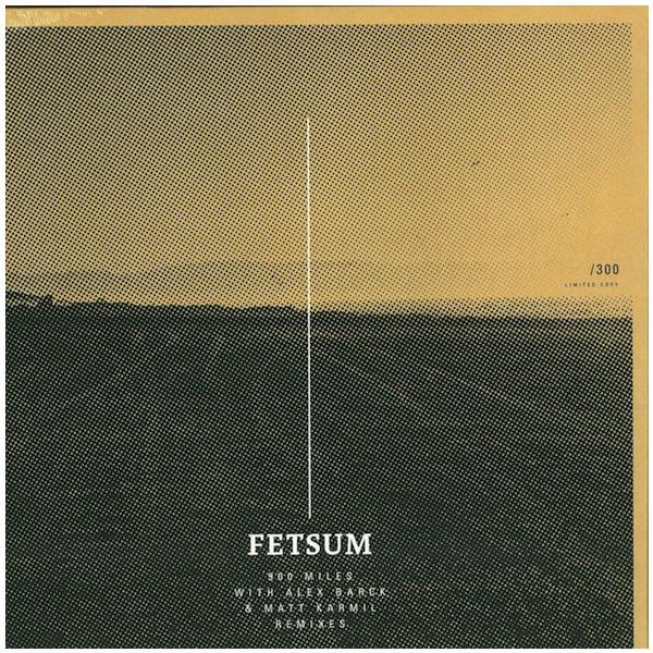 Fetsum Fetsum - 900 Miles