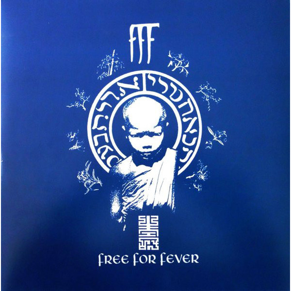 FFF FFF - Free For Fever (2 LP) fff fff blast culture