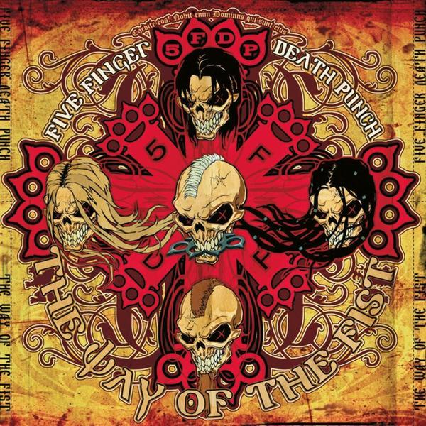Five Finger Death Punch Five Finger Death Punch - The Way Of The Fist understanding death