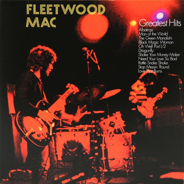 Fleetwood Mac Fleetwood Mac - Greatest Hits (180 Gr) fleetwood mac fleetwood mac kiln house