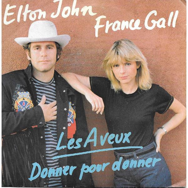 Elton John France Gall - Les Aveux Donner Pour