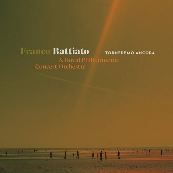 Franco Battiato Royal Philharmonic Concert Orchestra - Torneremo Ancora (2 Lp, 180 Gr)