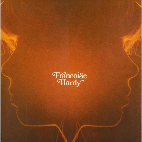 Francoise Hardy Francoise Hardy - Et Si Je M'en Vais Avant Toi
