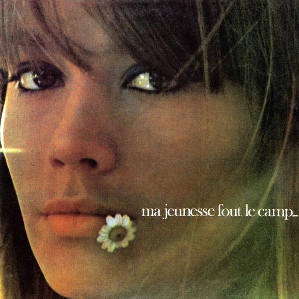 Francoise Hardy Francoise Hardy - Ma Jeunesse Fout Le Camp