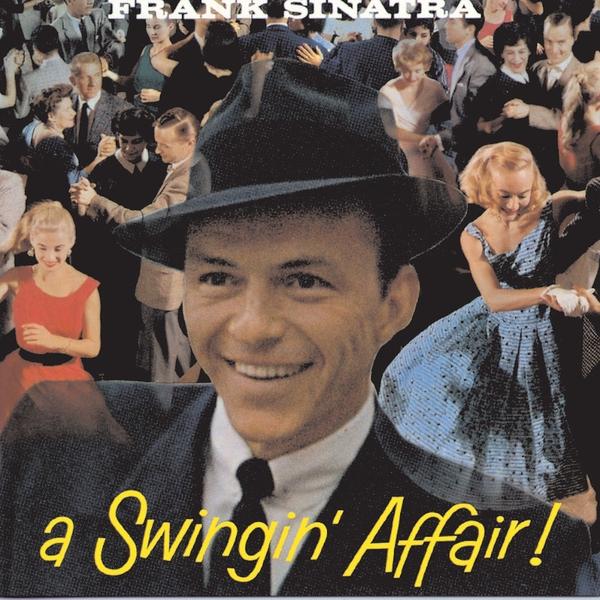 Frank Sinatra Frank Sinatra - A Swingin' Affair недорого