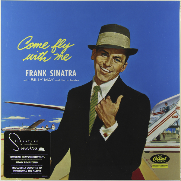 Frank Sinatra - Come Fly With Me (180 Gr)