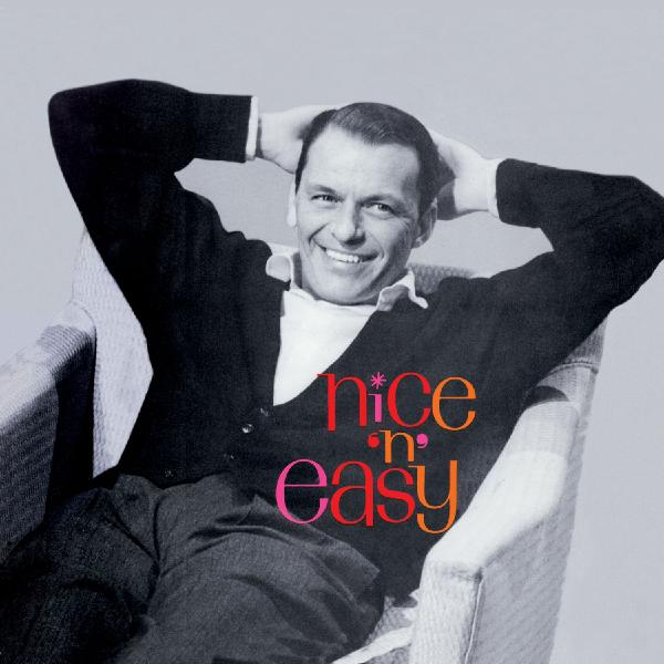 Frank Sinatra Frank Sinatra - Nice 'n' Easy (remastered) frank sinatra frank sinatra a jolly christmas from frank sinatra
