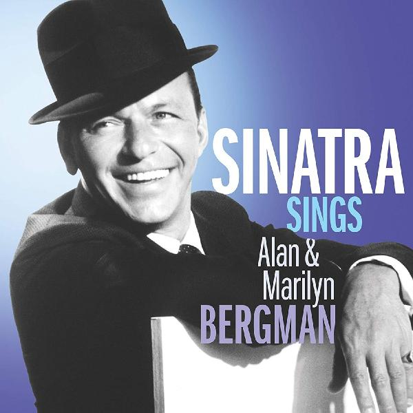 Frank Sinatra - Sings The Songs Of Alan Marilyn Bergman