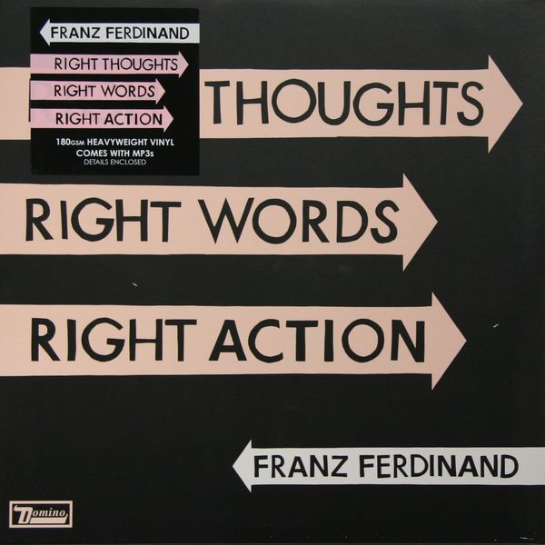 Franz Ferdinand - Right Thoughts, Words, Action (180 Gr)