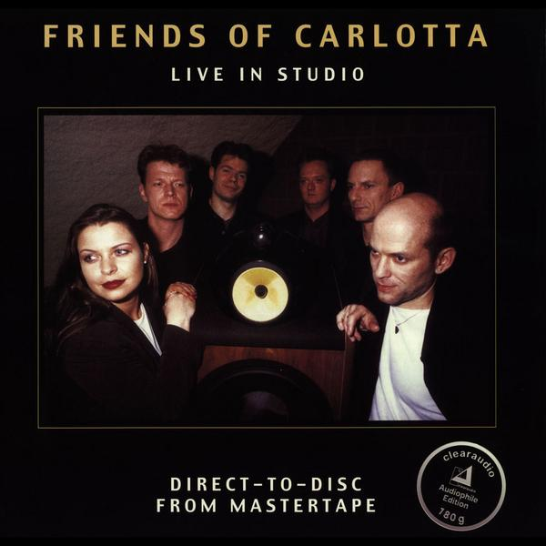 Friends Of Carlotta - Live In Studio (180 Gr)
