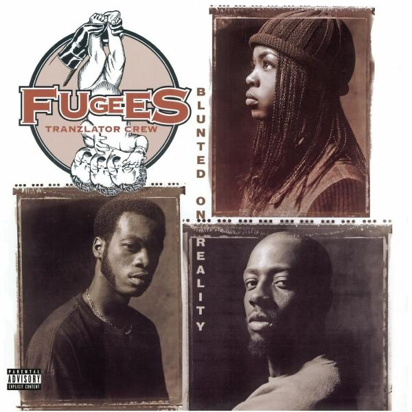 Fugees Fugees - Blunted On Reality фото