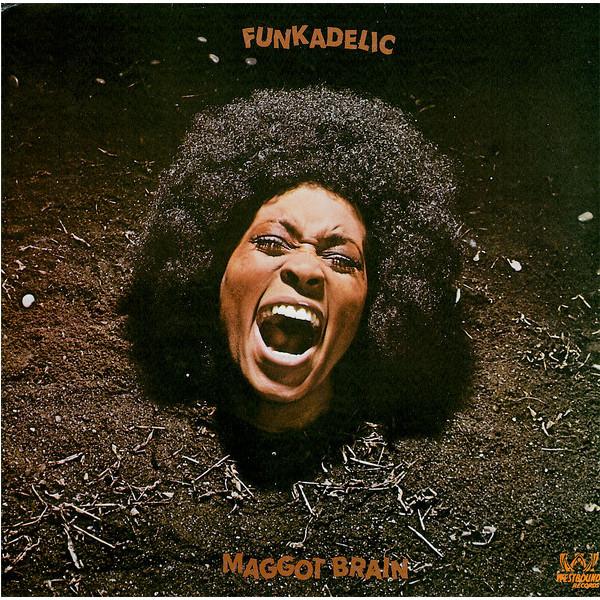 Фото - Funkadelic Funkadelic - Maggot Brain funkadelic funkadelic one nation under a groove 2 cd