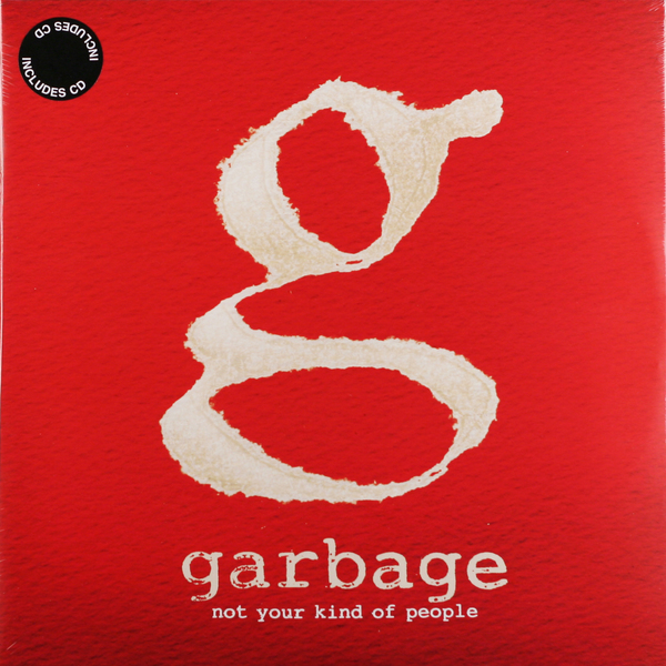Garbage Garbage - Not Your Kind Of People (2 Lp + Cd) garbage mexico