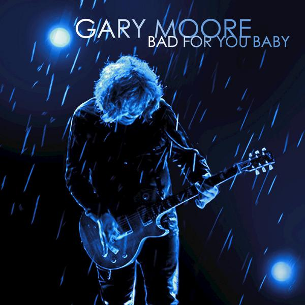 Фото - Gary Moore Gary Moore - Bad For You Baby (limited, 180 Gr, 2 LP) gary moore still got the blues
