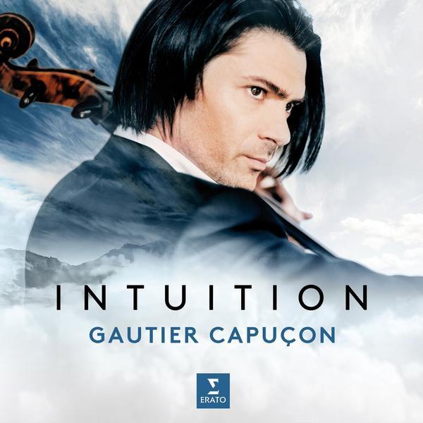 Gautier Capucon Gautier Capucon, Jerome Ducros, Orchestre De Chambre De Paris Douglas Boyd - Intuition фото