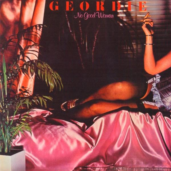 Geordie - No Good Woman (colour)